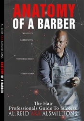Anatomy of a Barber: The Hair Professional's Guide to Success by Al Reid